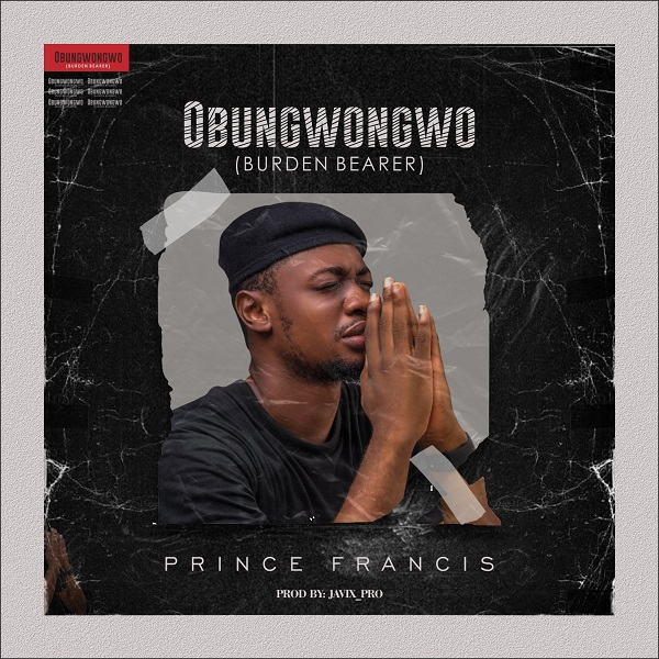 Obungwongwo - Prince Francis