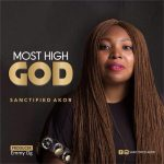 The Most High God By Sanctified Akor