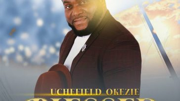 BLESSED By Uchefield Okezie