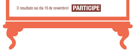 O resultado sai dia 16 de novembro! Participe