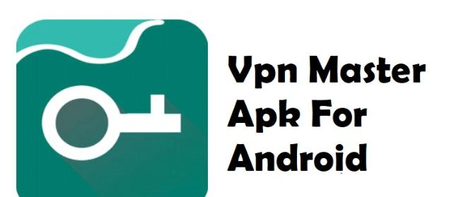 VPN master APK download