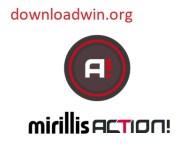 Mirillis Action 4.15.1 Crack + License Key Free Download (2021)