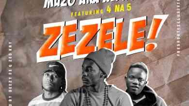 "Muzo Aka Alphonso ft. 4 Na 5 – Zezele ""Mp3"""