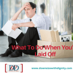 What to Do When You're Laid Off