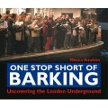 One Stop Short of Barking