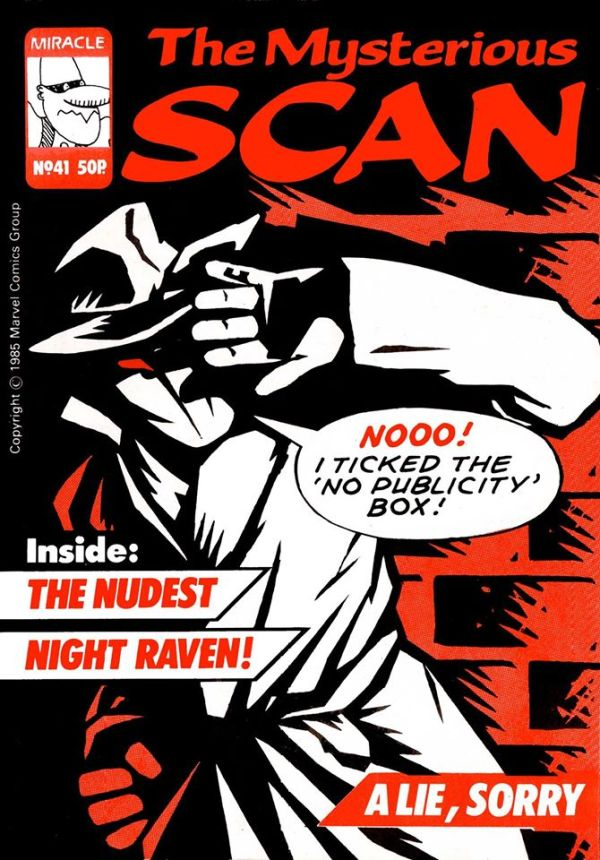 1980s British comic fanzine SCAN, edited by John Freeman. This cover was kindly created by Marvel UK staffers John Tomlinson and Richard Starkings, drawn by Ivan Allen (who drew the Night Raven illustrations for Mighty World of Marvel.