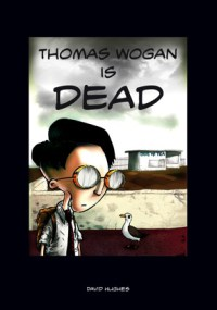 Thomas Wogan is Dead - Tabella Cover