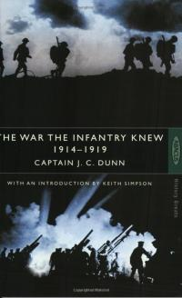 The War the Infantry Knew by JC Dunn