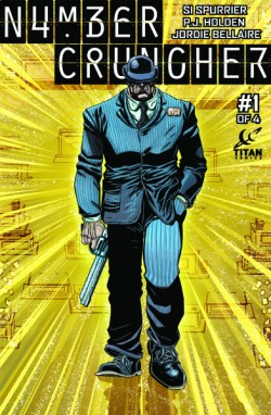 Numbercruncher by Si Spurrier and PJ Holden