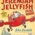 Jeremiah Jellyfish Flies High - Cover