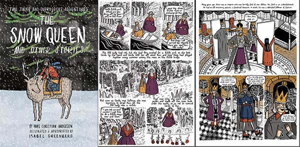 """Isabel Greenberg's """"Snow Queen and Other Stories"""""""