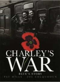 Charley's War Volume 4: Blue's Story