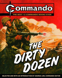 Commando spin-offs such as Carlton's Dirty Dozen have raised the profile of the Commando brand.