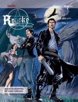 Rourke: Hexbuster Volume 1