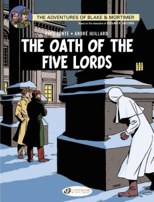 Blake & Mortimer Volume 18: The Oath of the Five Lords