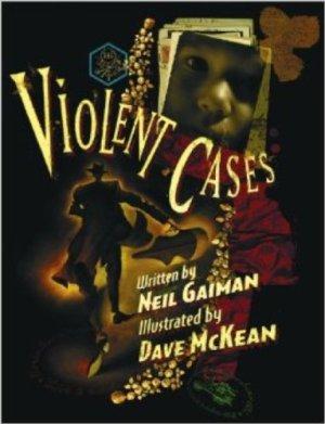 Violent Caes by Neil Gaiman and Dave McKean