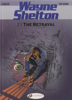 Wayne Shelton Volume 2: The Betrayal