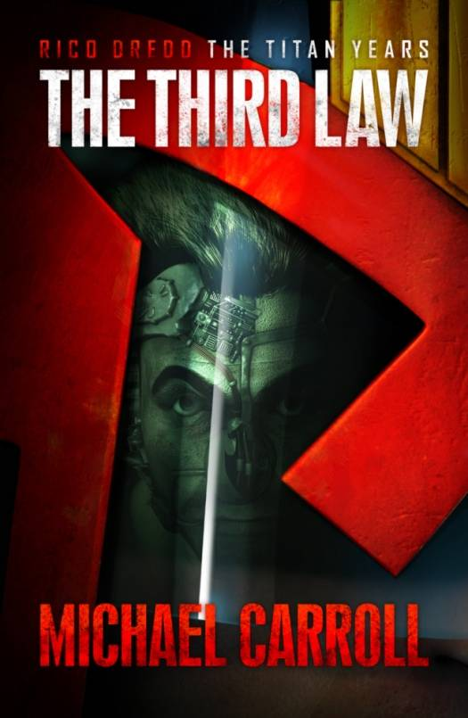 Judge Dredd: The Titan Years - The Third Law by Michael Carroll