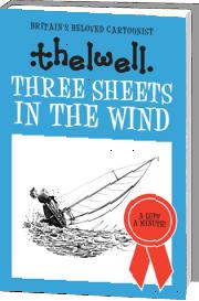 Three Sheets to the Wind by Norman Thelwell