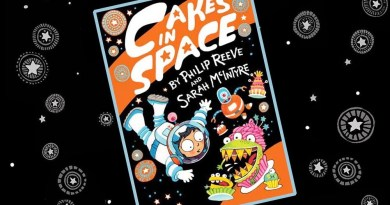 Cakes in Space by Philip Reeve and Sarah McIntyre