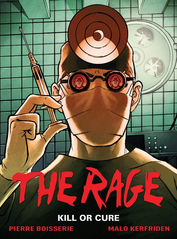 The Rage Hard Cover Volume 2 Kill Or Cure