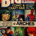 The Big Glasgow Comic & Craft Fair at The Arches 2015