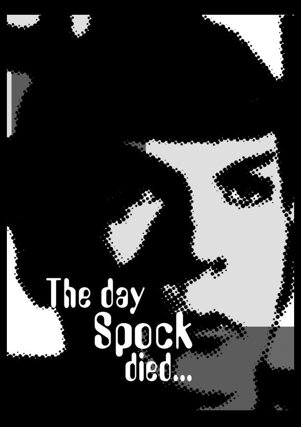 The Day Spock Died by Paul O'Connell