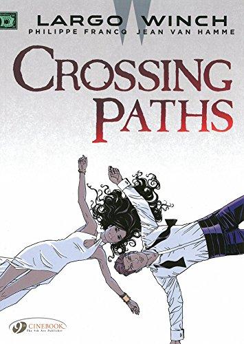 Largo Winch Volume 15: Crossing Paths
