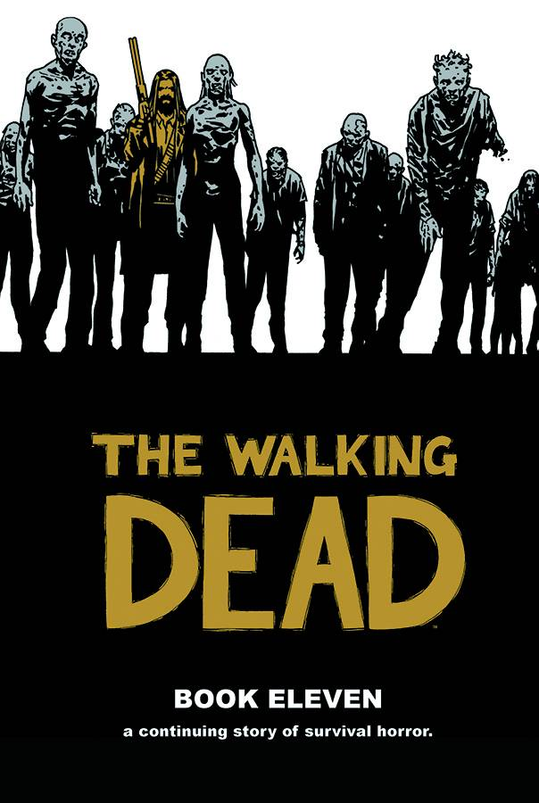 The Walking Dead Hard Cover Volume 11