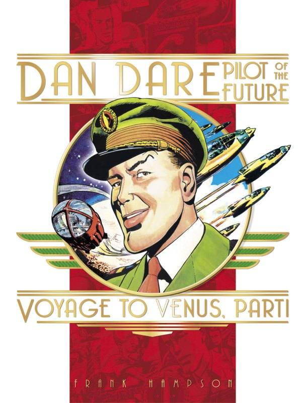 Dan Dare: Voyage To Venus Part One