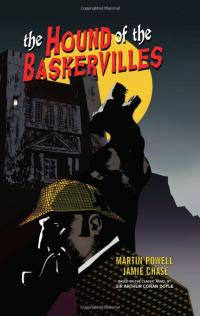 The Dark Horse version of The Hound of the Baskervilles by Martin Powell and Jamie Chase
