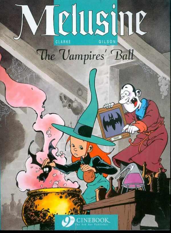 Melusine Graphic Novel Volume 3: Vampires Ball
