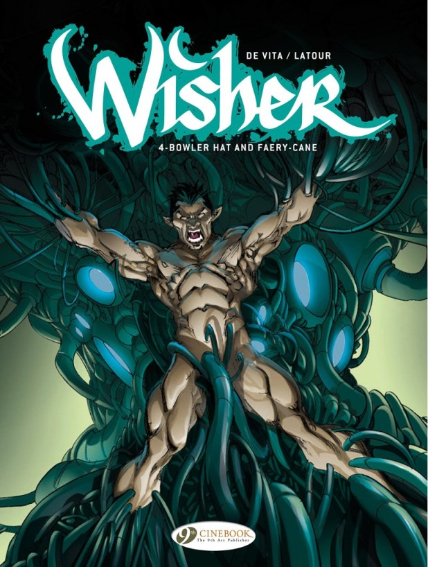 Wisher Volume 4: Bowler Hat and Fairycane