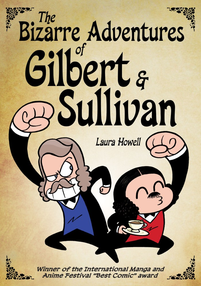 The Bizarre Adventures Of Gilbert & Sullivan - Final