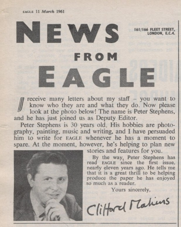 Eagle editor Clifford Makins announces the arrival of Peter Stephens on the staff of Eagle in an editorial for the comic cover dated 11th March 1961.