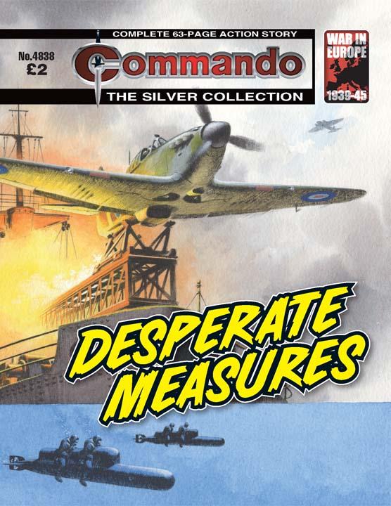 Commando No 4838 – Desperate Measures