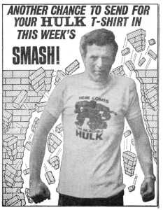 "Tom Byrne, ""the oldest office boy in London"", sports a Hulk t-shirt in this advertisement published in WHAM! Number 147, cover dated 8th April 1967"