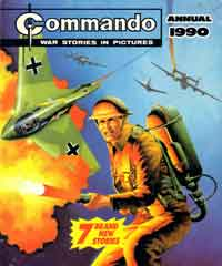 """The second Commando annual came on sale about the time of the shootings at Hungerford and a buyer from WH Smith went on her personal anti-violence crusade, so they wouldn't carry it."""