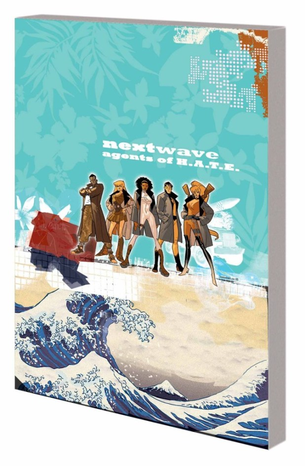 Nextwave Agents Of Hate Complete Collection Trade Paperback - New Ptg