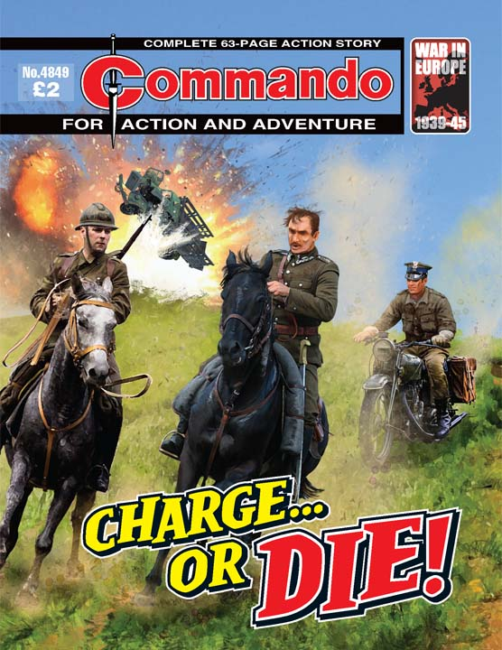 Commando No 4849 — Charge… Or Die!