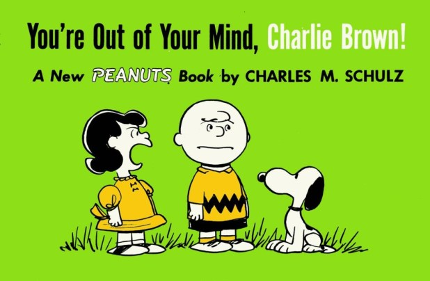 You're Out Of Your Mind Charlie Brown Trade Paperback 1957-1959