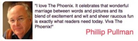 Praise for The Phoenix from Phillip Pullman