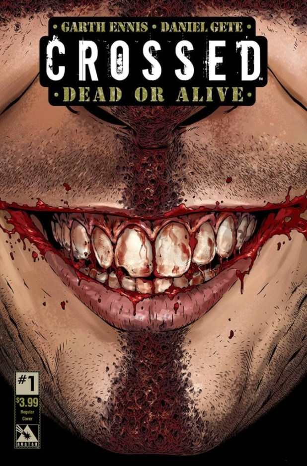 Crossed Dead Or Alive #1