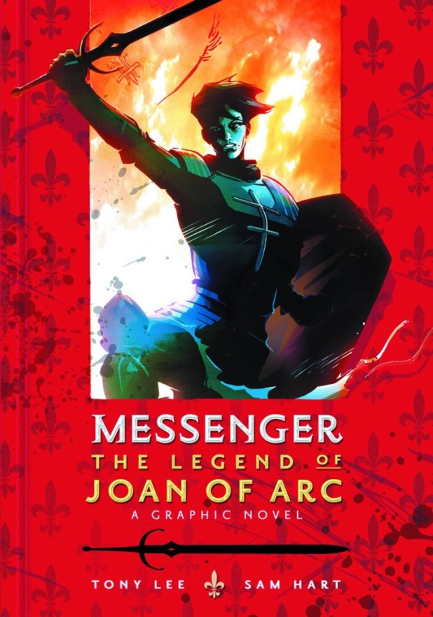 Messenger Legend Joan Of Arc Graphic Novel Hard Cover