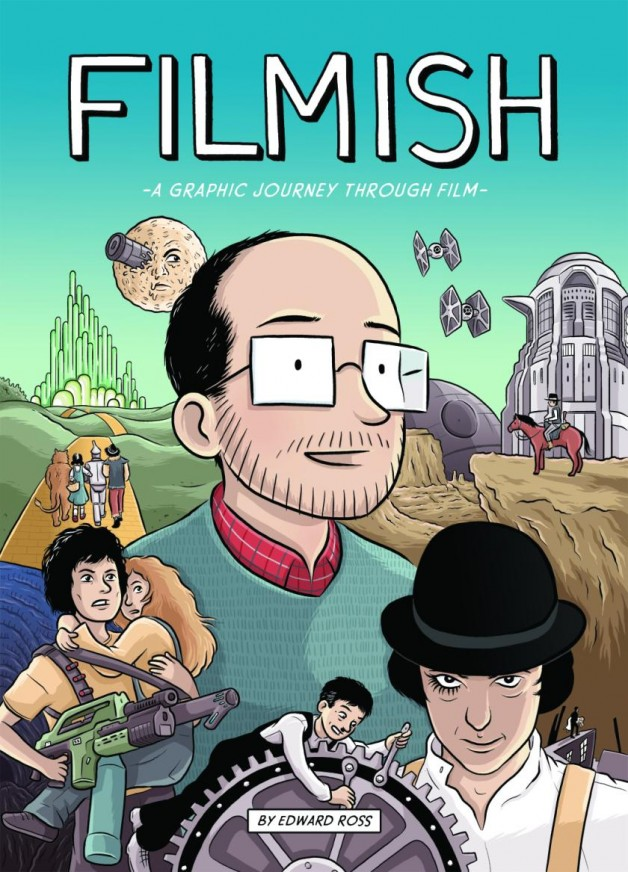Filmish Graphic Journey Through Film Graphic Novel