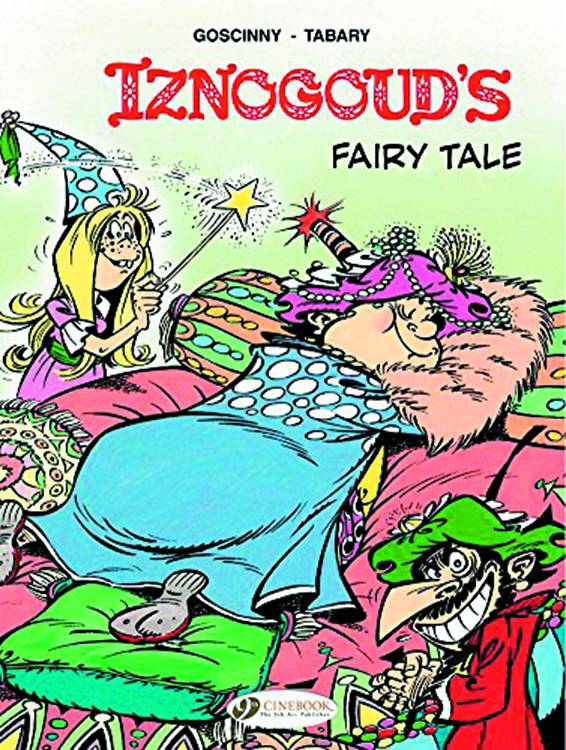 Iznogoud Graphic Novel Volume 12 Iznogoud Fairy Tale