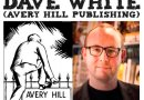 Awesome Comics Podcast Episode 30: Dave White of Avery Hill Publishing