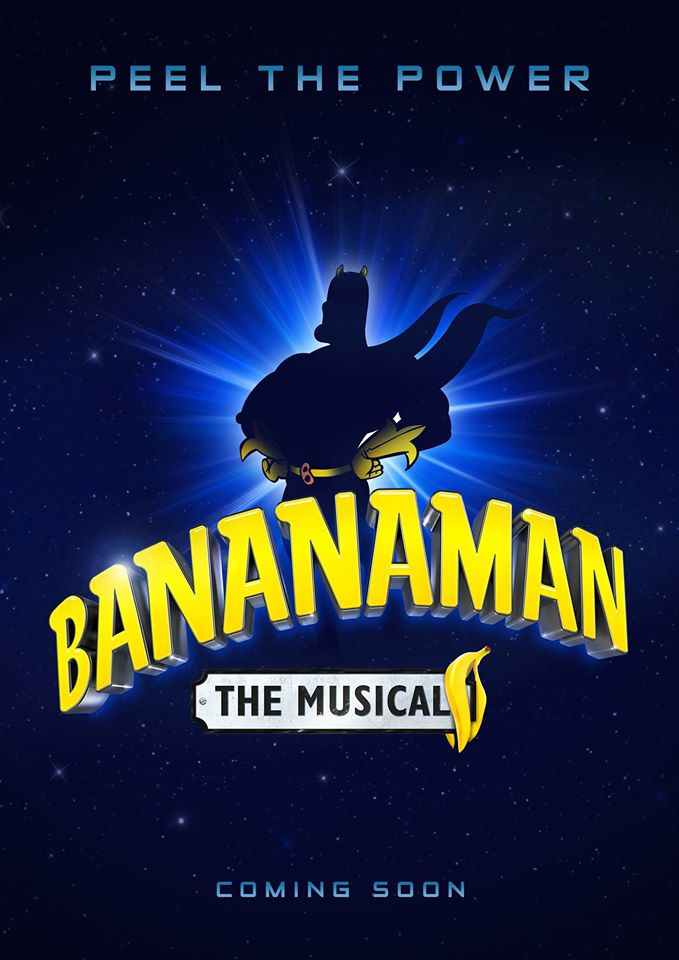 Bananaman The Musical Teaser Poster