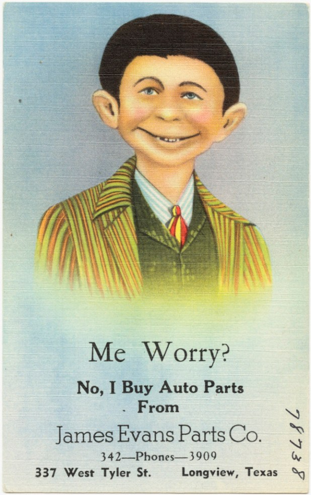 """""""Me worry? No, I buy auto parts from James Evans Parts Co., 337 West Tyler St., Longview, Texas"""" by Boston Public Library - Me worry? No, I buy auto parts from James Evans Parts Co., 337 West Tyler St., Longview, Texas. Uploaded by oaktree_b. Licensed under Public Domain via <a href=""""https://commons.wikimedia.org/wiki/File:Me_worry%3F_No,_I_buy_auto_parts_from_James_Evans_Parts_Co.,_337_West_Tyler_St.,_Longview,_Texas.jpg#/media/File:Me_worry%3F_No,_I_buy_auto_parts_from_James_Evans_Parts_Co.,_337_West_Tyler_St.,_Longview,_Texas.jpg"""">Wikimedia Commons</a>"""
