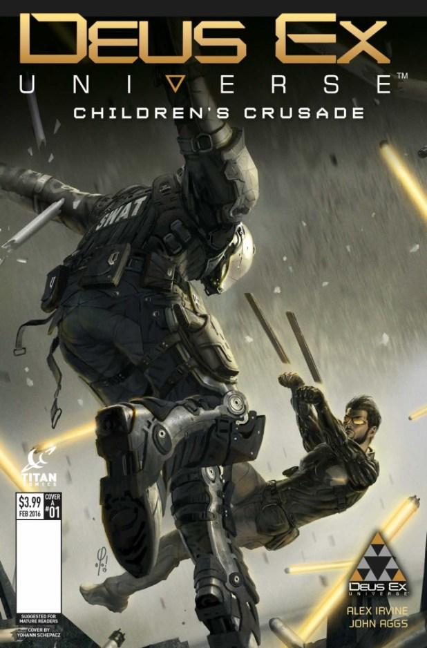 Deus Ex Universe: Children's Crusade #1